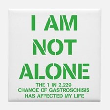 I am not alone! Tile Coaster