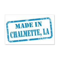 MADE IN CHALMETTE 22x14 Wall Peel