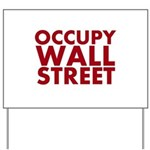 Occupy Wall Street Yard Sign