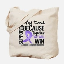 Support Dad Hodgkins Tote Bag