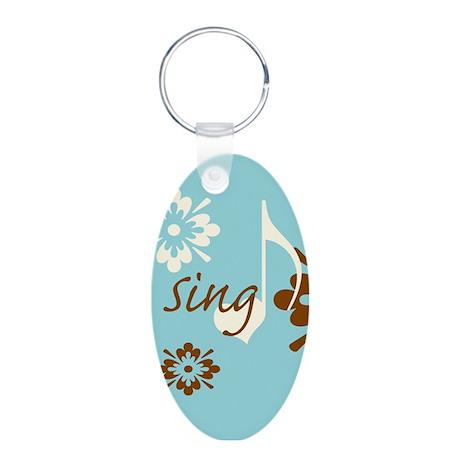 Sing Aluminum Oval Keychain