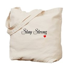 Stay Strong Tote Bag
