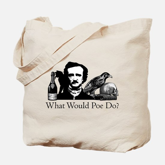 What Would Poe Do? Tote Bag