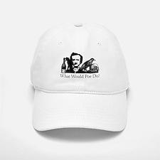 What Would Poe Do? Baseball Baseball Cap