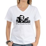 What Would Poe Do? Women's V-Neck T-Shirt