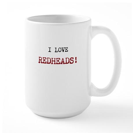 I Love Redheads! Large Mug