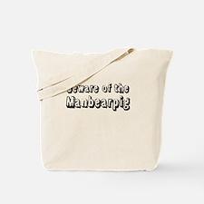 Beware of the Manbearpig Tote Bag