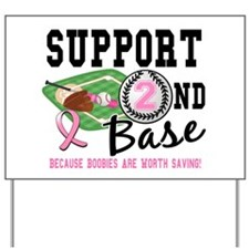 Second 2nd Base Breast Cancer Yard Sign