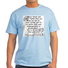 Faulkner Better Quote T-Shirt