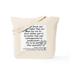 Faulkner Better Quote Tote Bag