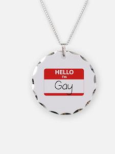 Hello I'm Gay Necklace