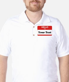 Hello I'm YOUR TEXT T-Shirt