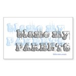 Blame My Parents, Funny Rectangle Sticker