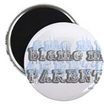 """Blame My Parents, Funny 2.25"""" Magnet (100 pack)"""