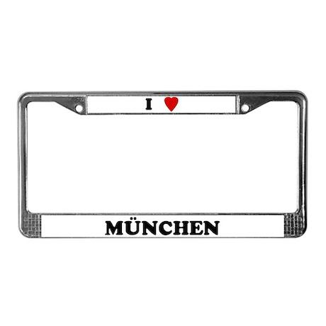 I Love München License Plate Frame