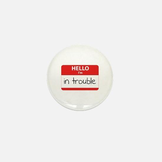 Hello I'm in trouble Mini Button (10 pack)