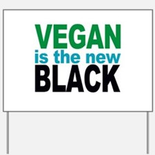 Vegan is the New Black Yard Sign