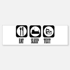 Eat Sleep Text! Sticker (Bumper)