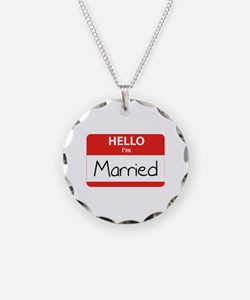 Hello I'm Married Necklace