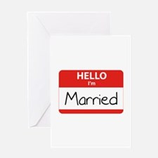 Hello I'm Married Greeting Card