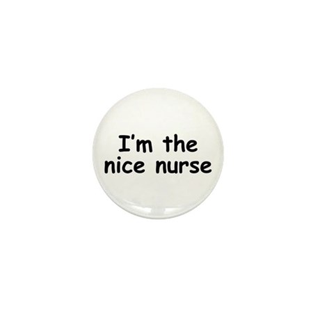 nice nurse Mini Button