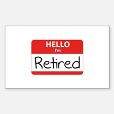 Hello I'm Retired Decal