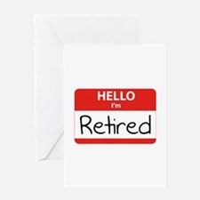 Hello I'm Retired Greeting Card
