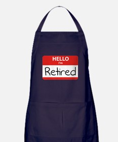 Hello I'm Retired Apron (dark)