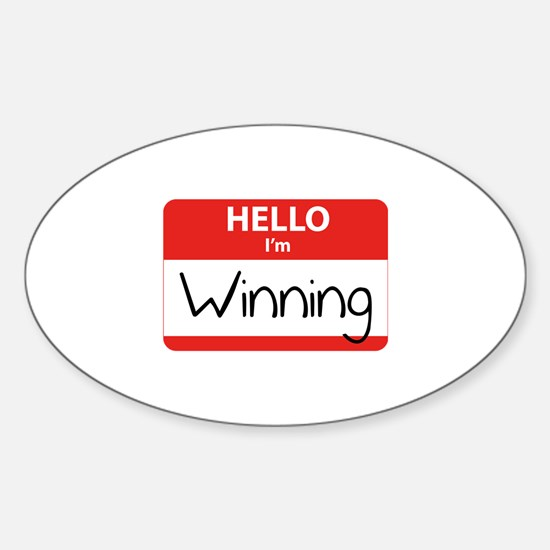 Hello I'm Winning Sticker (Oval)