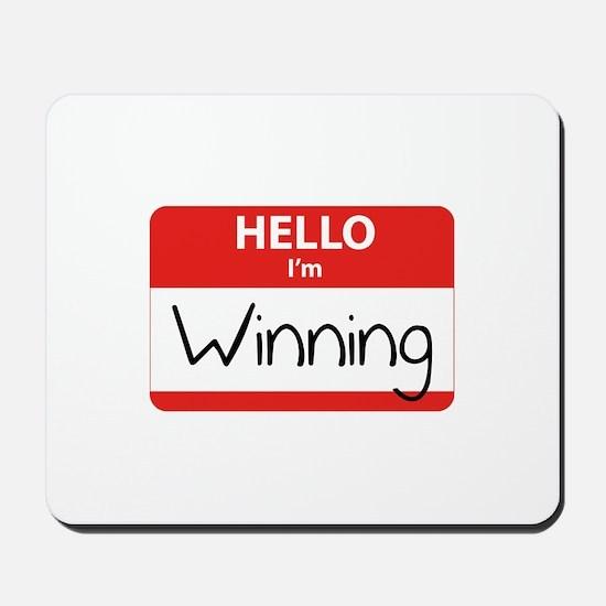 Hello I'm Winning Mousepad