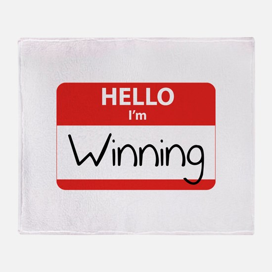 Hello I'm Winning Throw Blanket