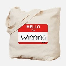 Hello I'm Winning Tote Bag