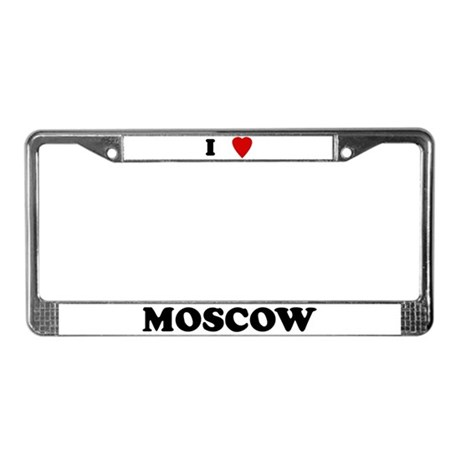 I Love Moscow License Plate Frame