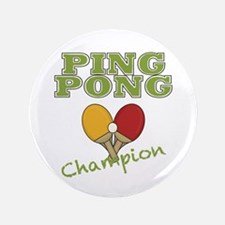 "Ping Pong Champ 3.5"" Button"
