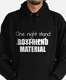 One night stand Material Hoodie