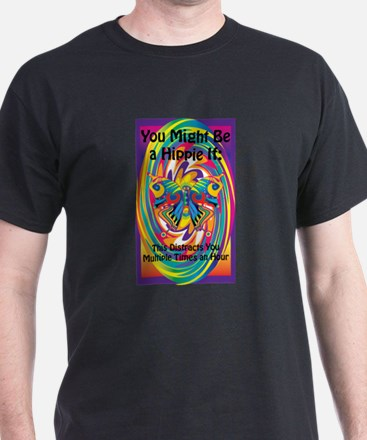 You Might be a Hippie If.. T-Shirt