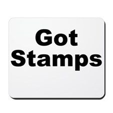 Got Stamps Mousepad