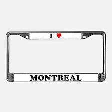 I Love Montreal License Plate Frame