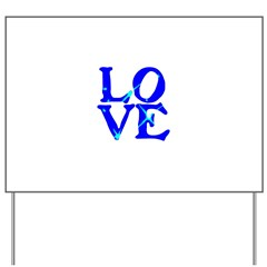 LOVE SPARKLE BLUE Yard Sign