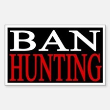 Ban Hunting Sticker (Rectangle)