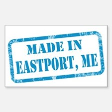 MADE IN EASTPORT Sticker (Rectangle)