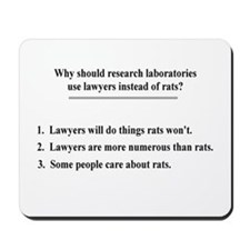 lawyers and lab rats Mousepad