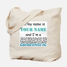 Cruisaholic (Personalized) Tote Bag