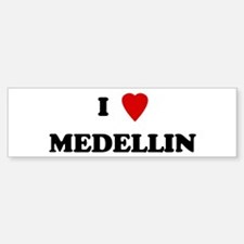 I Love Medellin Bumper Bumper Bumper Sticker
