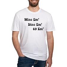 Wine em' Dine em' Shirt