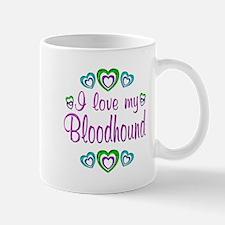 Love My Bloodhound Mug