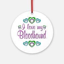 Love My Bloodhound Ornament (Round)