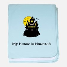 My House Is Haunted baby blanket