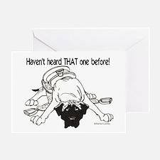 Mastiff Haven't Heard Greeting Card