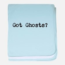 Got Ghosts? baby blanket
